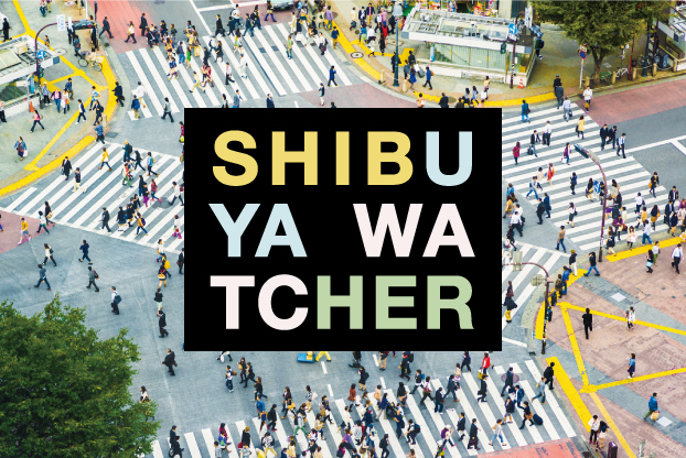SHIBUYA WATCHER